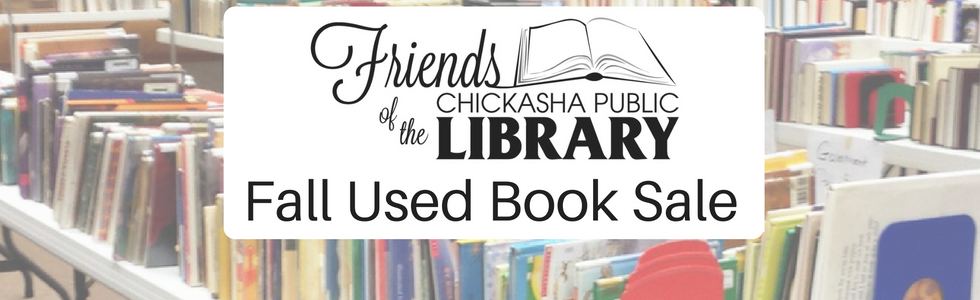 Friends of the Chickasha Public Library Fall Used Book Sale