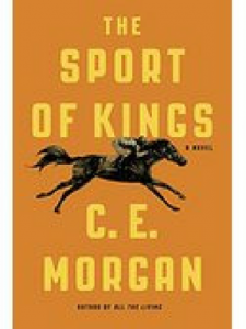 The Sport of Kings by C.E. Morgan is the Chapter Chat book for Septembers Discussion