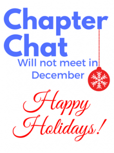 Chapter Chat will not meet in December.