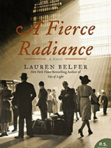 """Chapter Chat book for Februray is """"A Fierce Radiance"""" by Lauren Belfer. (Click for a review)."""