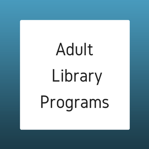 Chickasha Public Library Adult Programs