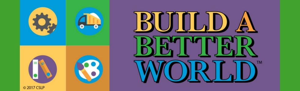 Summer Reading 2017 Build A Better World