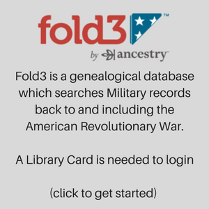 Fold 3 is available on Library computers it allows access to military records.