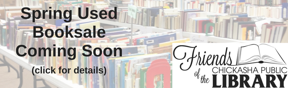 Friends of the Chickasha Public Library Spring Used Booksale