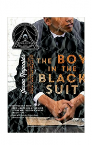 """ The Boy in the Black Suit"" by Jason Reynolds"