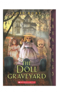 """The Doll Graveyard"" by Lois Ruby"