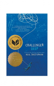 """Challenger Deep"" by Neal Shusterman"