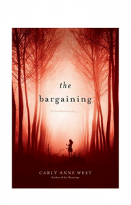 """The Bargaining"" by Carly Anne West"