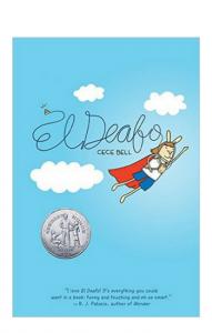 """"""" El Deafo"""" by Cece Bell"""