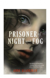 """Prisoner of Night and Fog"" by Anne Blankman"