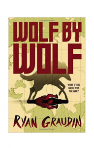 """Wolf by Wolf"" by Ryan Graudin"