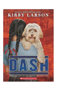 """Dash"" by Kirby Larson"