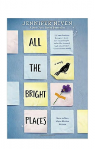 """All the Bright Places"" by Jennifer Niven"