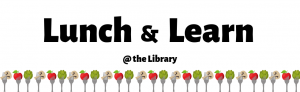 Health Literacy Lunch and Learn Series