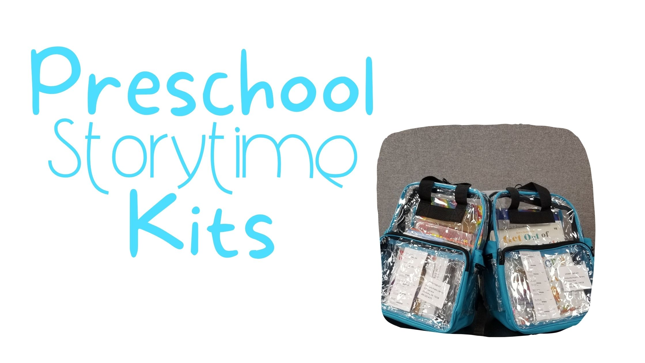 Preschool Storytime kits contain books and ativities geared toward children 5 and younger
