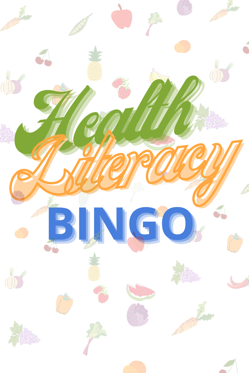 Sign up for health literacy bingo today.