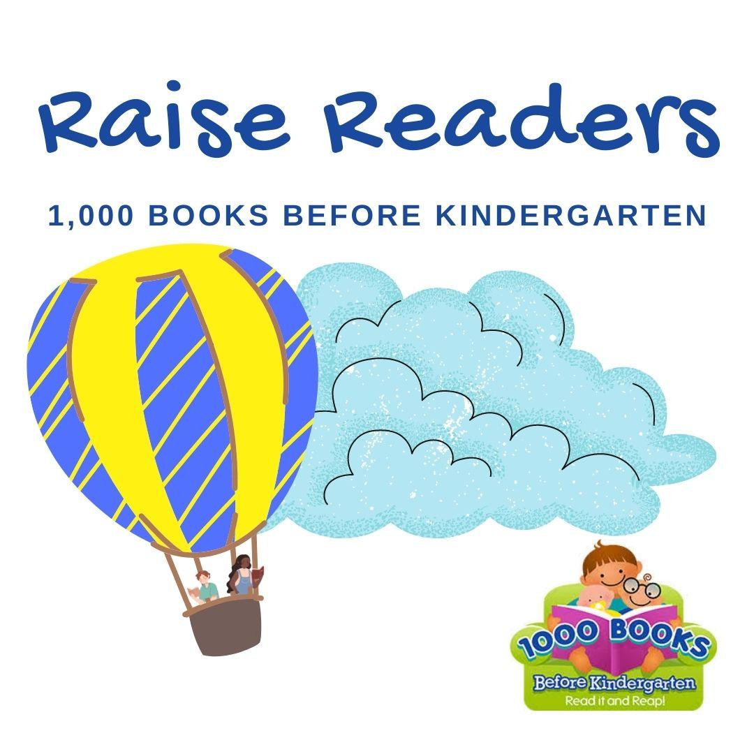 Raise Readers 1000 books begor kindergarten