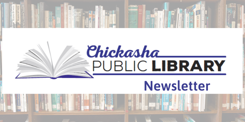 Chickasha Public Library log newsletter with book shelf in the background.